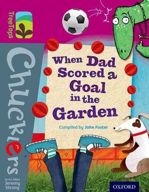 TreeTops Chucklers Level 10 When Dad Scored a Goal in the Garden