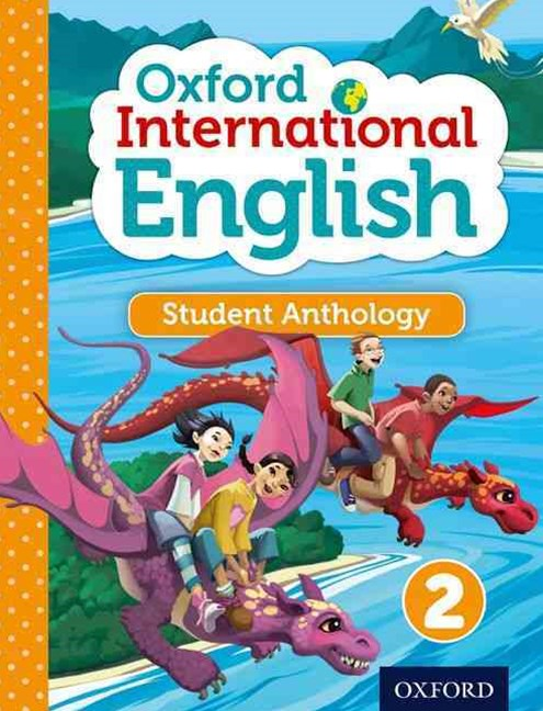 Oxford International Primary English Level 2 Student Anthology