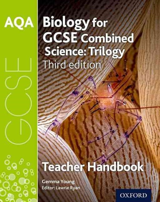 AQA GCSE Biology for Combined Science Teacher Handbook