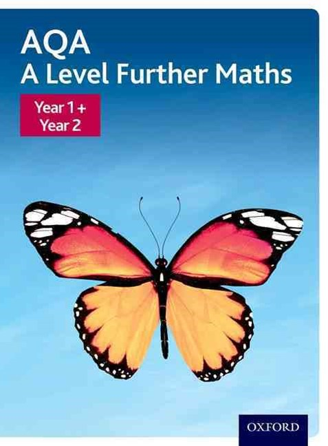 AQA A Level Further Maths Year 1 + Year 2 Student Book