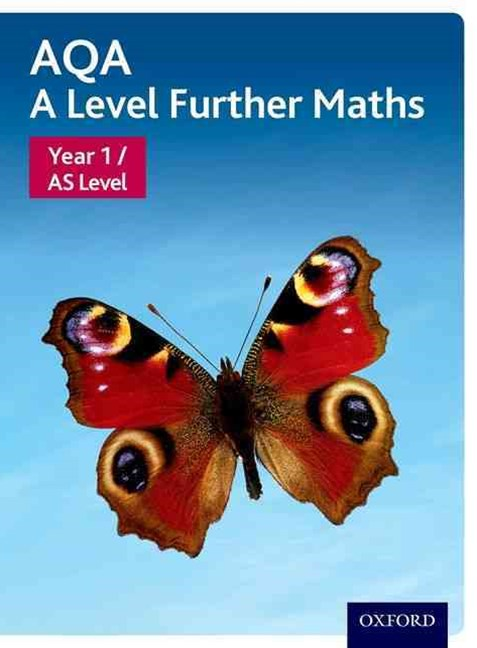 AQA A Level Further Maths Year 1 / AS Level Student Book
