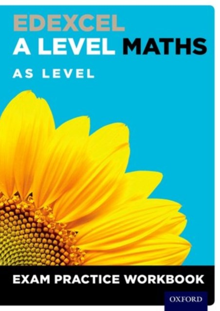 Edexcel A Level Maths: AS Level Exam Practice Workbook (Pack of 10)