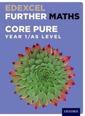 Edexcel A Level Further Maths Further Pure 1 Student Book