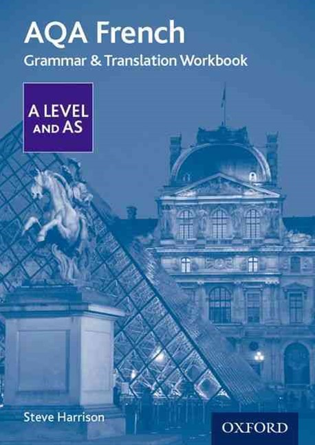 AQA A Level French Grammar & Translation Workbook