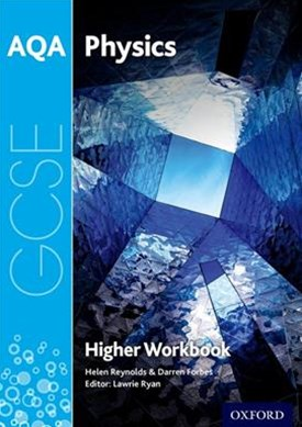 AQA GCSE Physics Workbook: Higher
