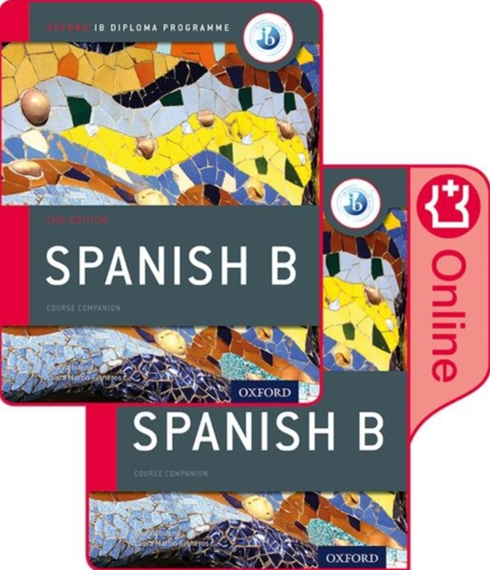 IB Spanish B Course Book Pack: Oxford IB Diploma Programme (Print Course Book & Enhanced Online Course Book)