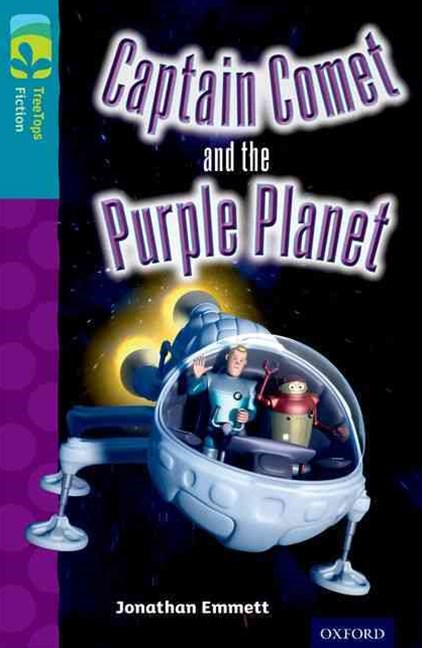 TreeTops Fiction Level 9 Captain Comet and the Purple Planet