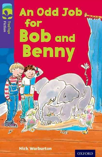 TreeTops Fiction Level 11A An Odd Job for Bob and Benny