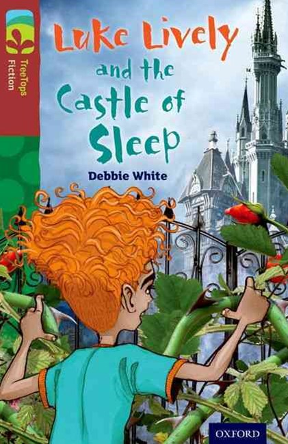TreeTops Fiction Level 15A Luke Lively and the Castle of Sleep