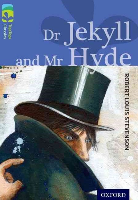 TreeTops Classics Level 17A Dr Jekyll and Mr Hyde