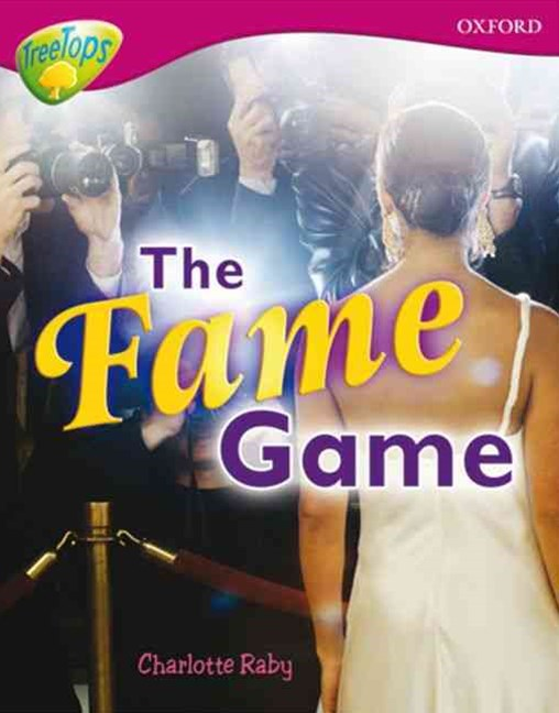 TreeTops Non-Fiction Level 10A The Fame Game
