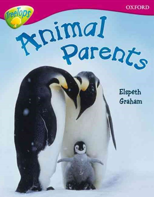 TreeTops Non-Fiction Level 10A Animal Parents