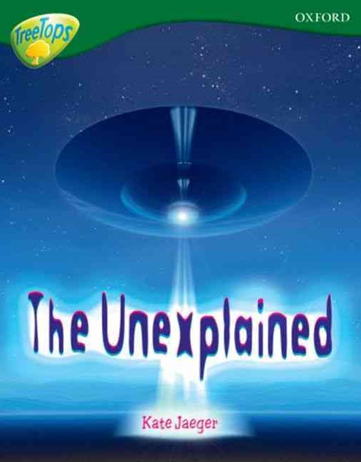 TreeTops Non-Fiction Level 12A The Unexplained