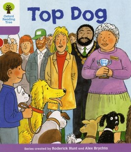 Oxford Reading Tree Level 1+: More First Sentences a: Top Dog by Roderick Hunt, Gill Howell, Gill Howell (9780198480778) - PaperBack - Education