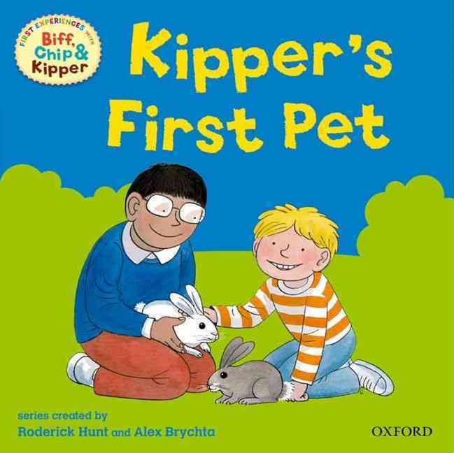 Read with Biff, Chip and Kipper First Experiences Kipper's First Pet