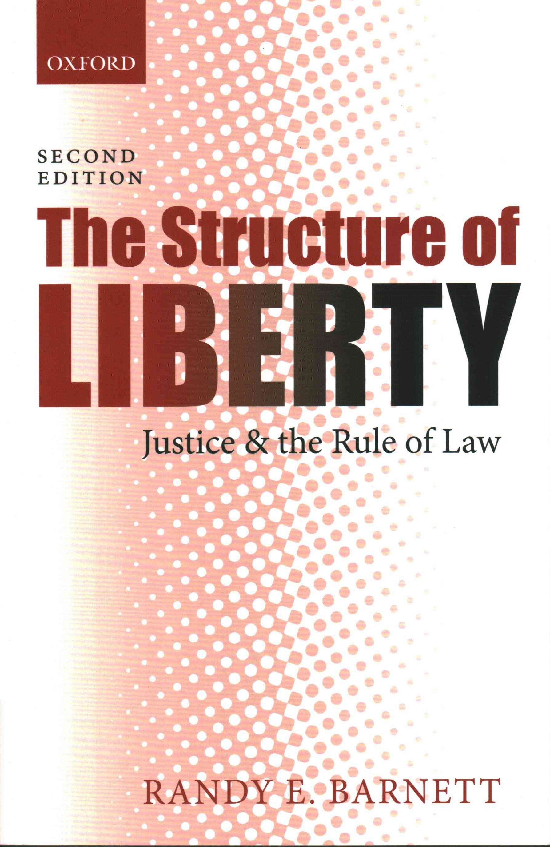 The Structure of Liberty