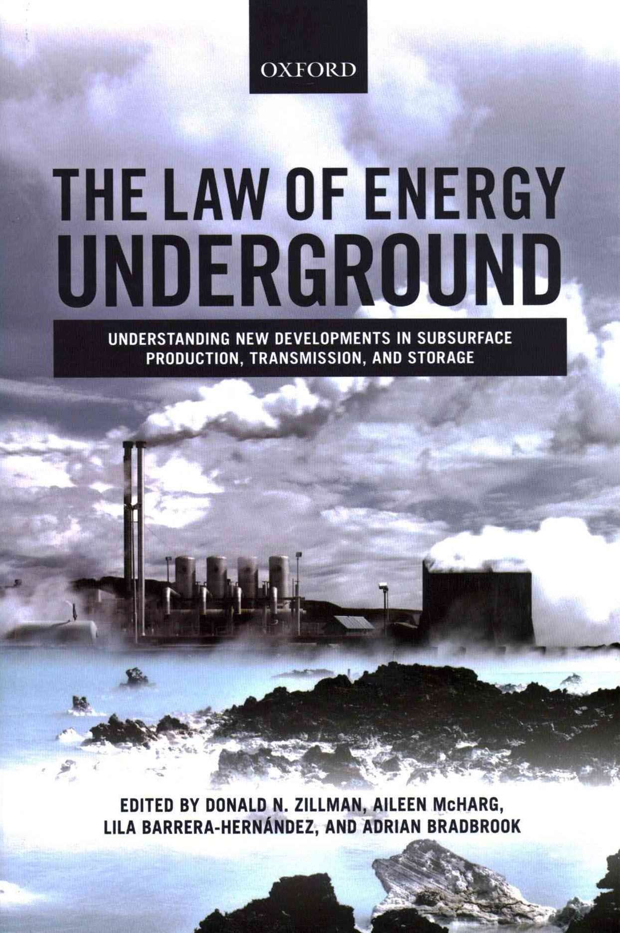 The Law of Energy Underground: Understanding New Developments in Subsurface