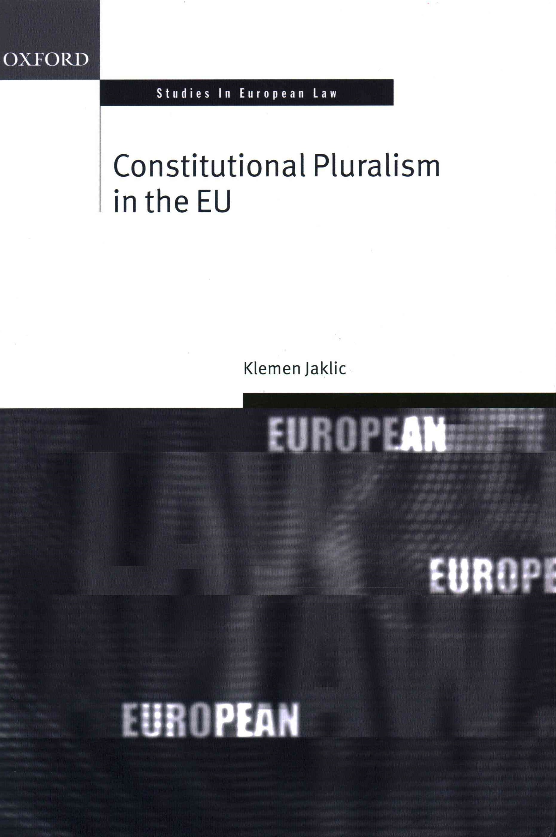 Constitutional Pluralism in the EU