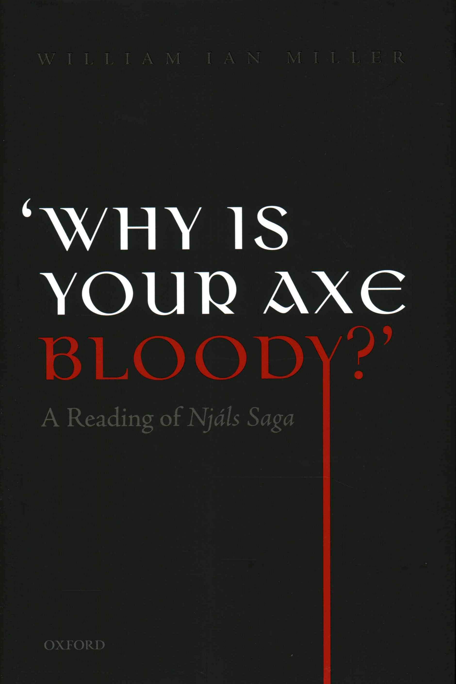 'Why is Your Axe Bloody?'