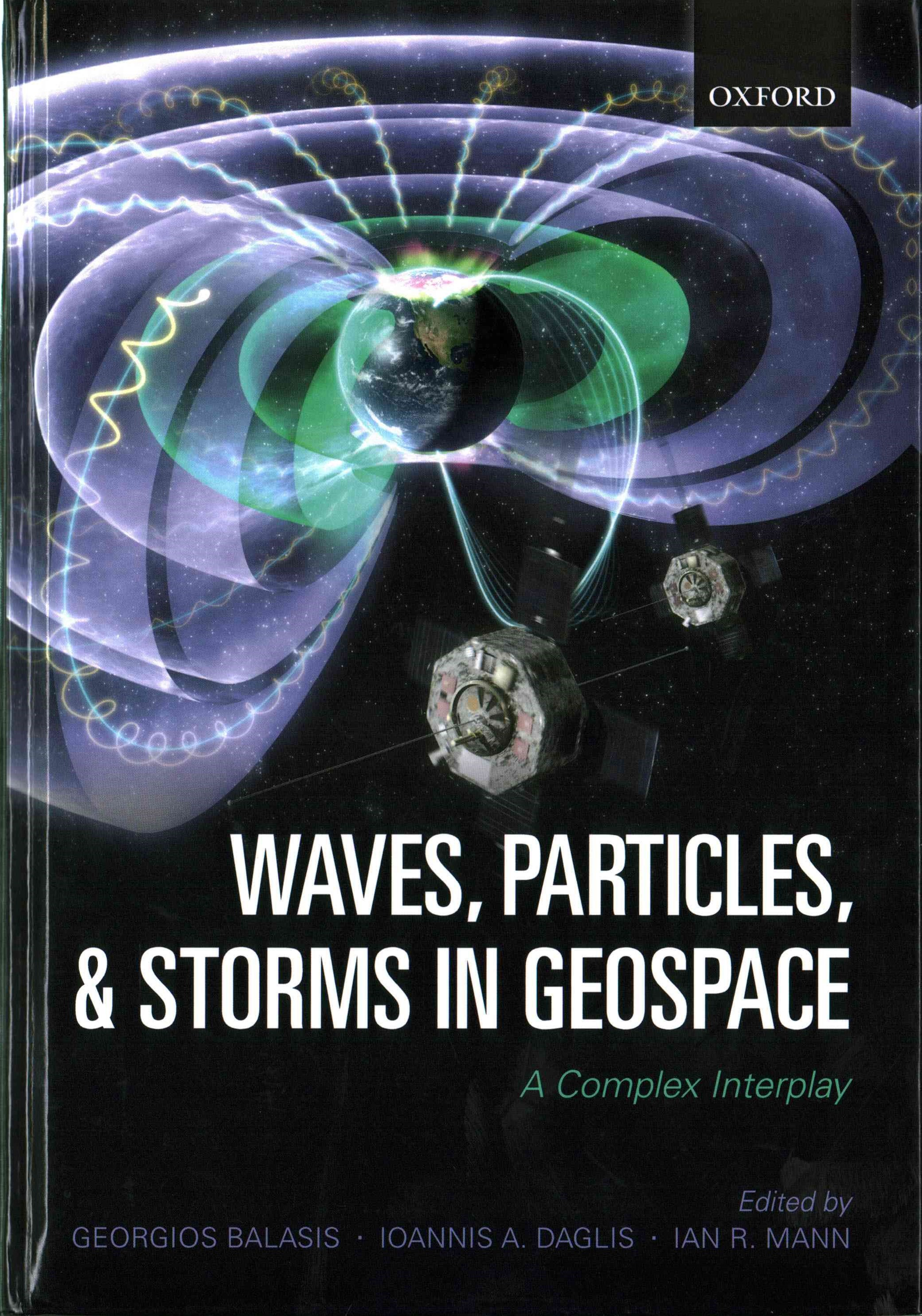 Waves, Particles, and Storms in Geospace