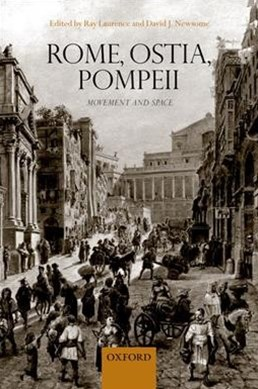 Rome, Ostia, Pompeii Movement and Space