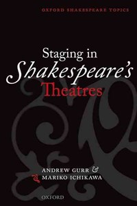 Staging in Shakespeare