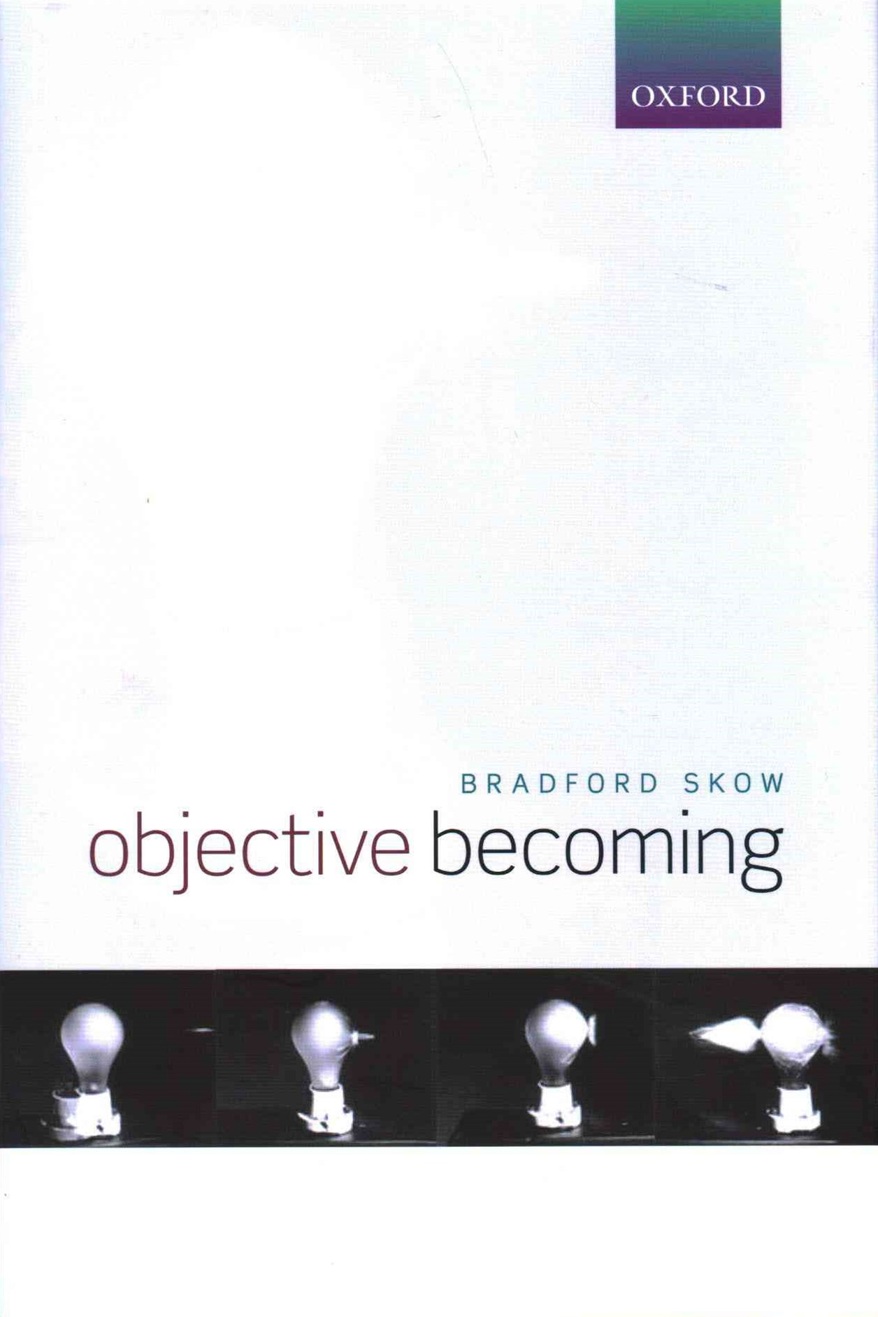 Objective Becoming