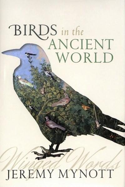 Birds in the Ancient World Winged Words