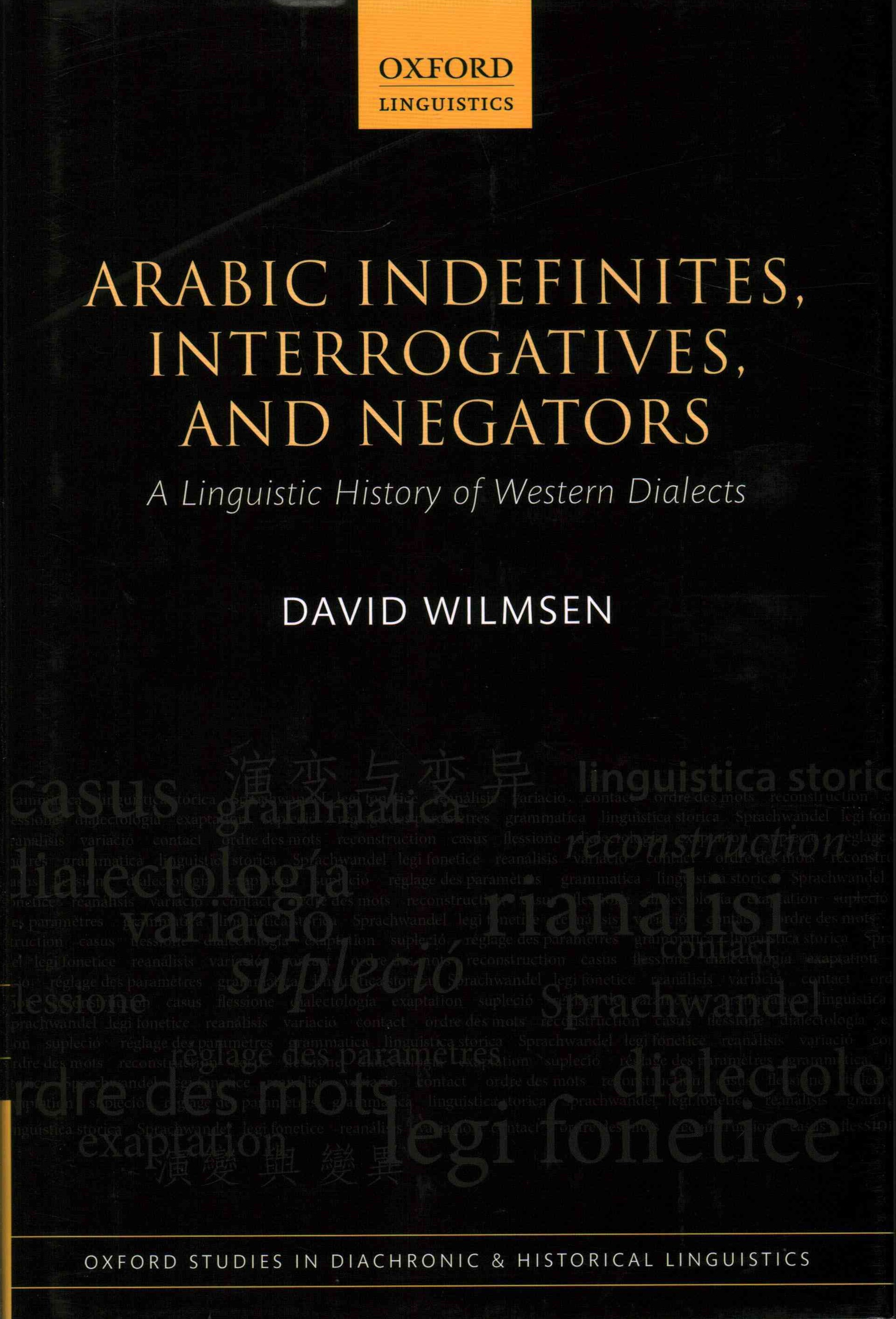 Arabic Indefinites, Interrogatives, and Negators