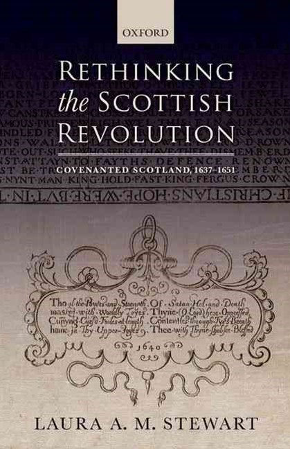 Rethinking the Scottish Revolution