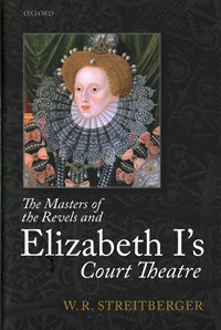 The Masters of the Revels and Elizabeth I