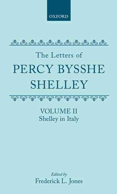 The Letters of Percy Bysshe Shelley