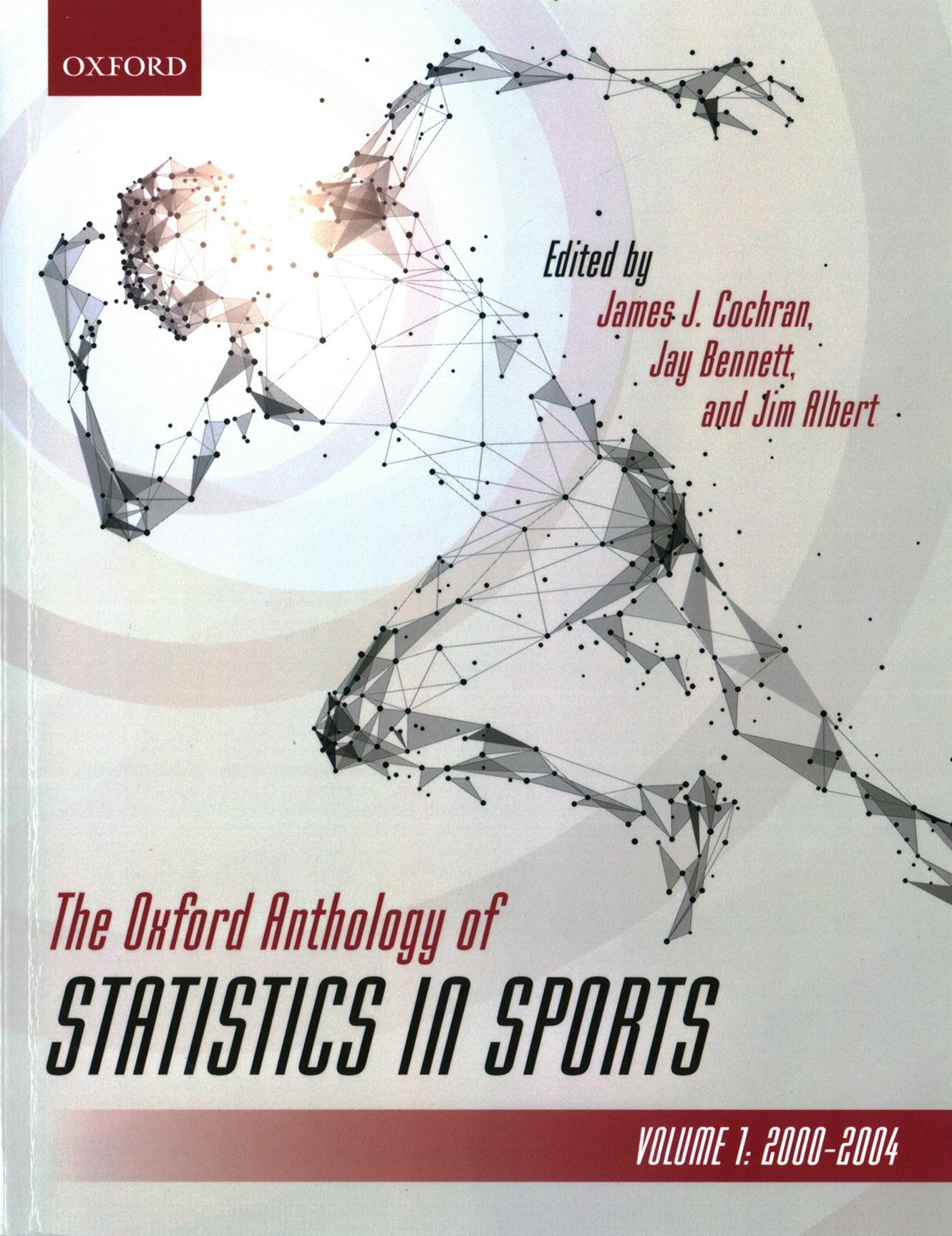The Oxford Anthology of Statistics in Sports, Volume 1