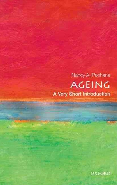 Ageing: A Very Short Introduction