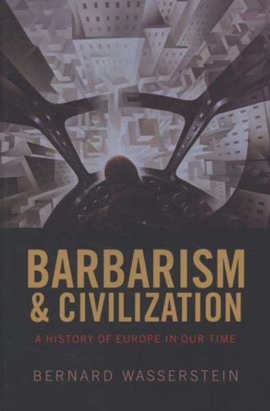 Barbarism and Civilization