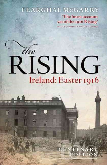 The Rising (Centenary Edition)