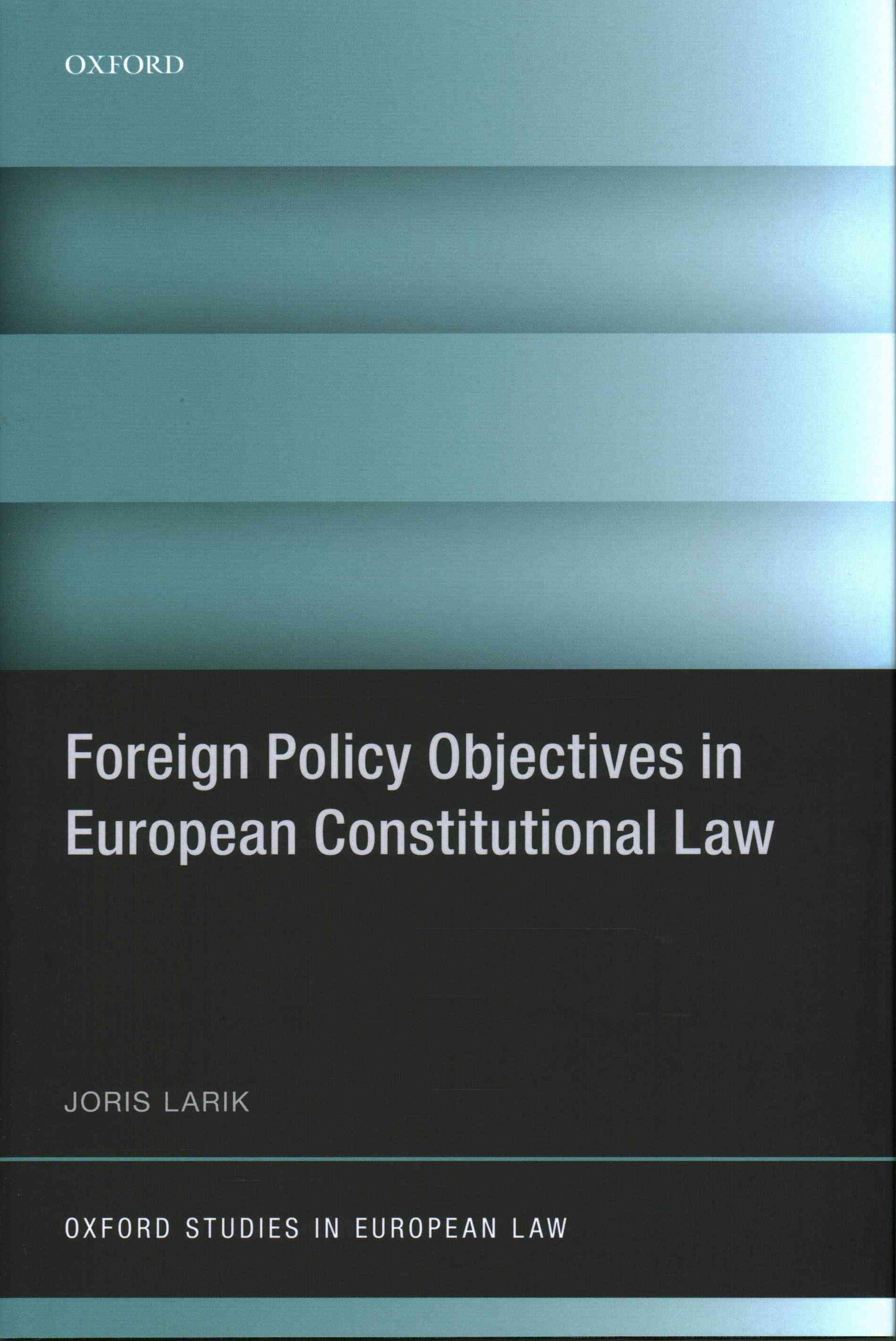 Foreign Policy Objectives in European Constitutional Law