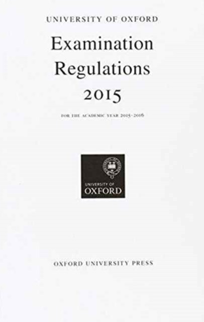 University of Oxford Examination Regulations 2015