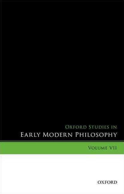 Oxford Studies in Early Modern Philosophy