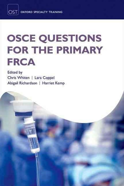 OSCE Questions for the Primary FRCA