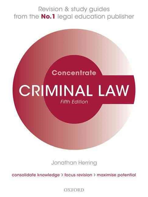 Criminal Law Concentrate Law Revision and Study Guide