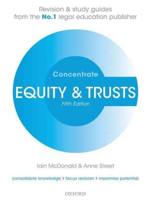 Equity & Trusts Concentrate Law Revision and Study Guide