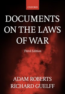 Documents on the Laws of War by Adam Roberts, Richard Guelff, Richard Guelff (9780198763901) - PaperBack - Military