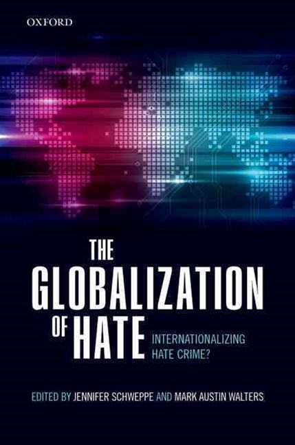 The Globalization of Hate