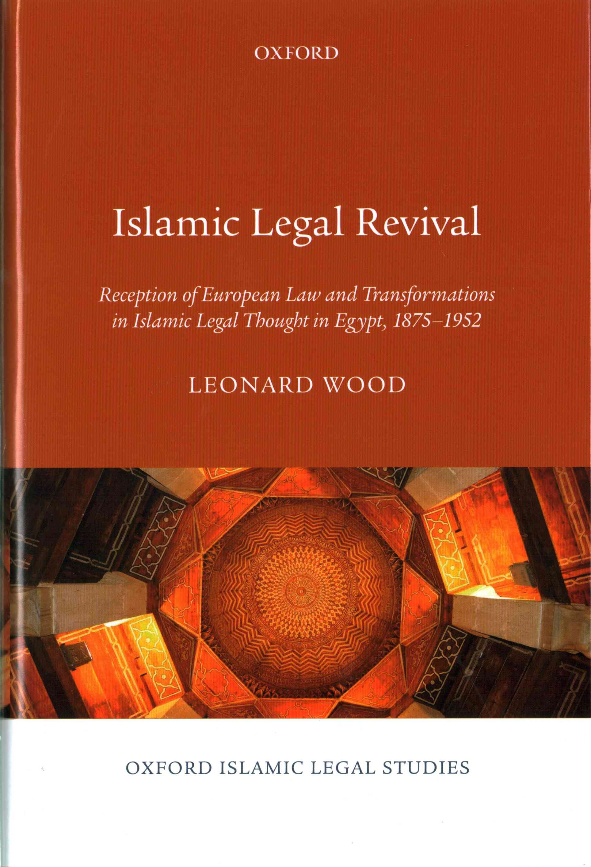 Islamic Legal Revival: Reception of European Law and Transformations in Islamic