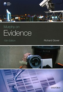Murphy on Evidence by Richard Glover (9780198788737) - PaperBack - Reference Law