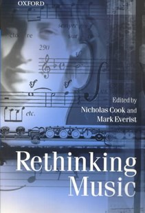 Rethinking Music by Nicholas Cook, Mark Everist, Mark Everist (9780198790044) - PaperBack - Entertainment Music General