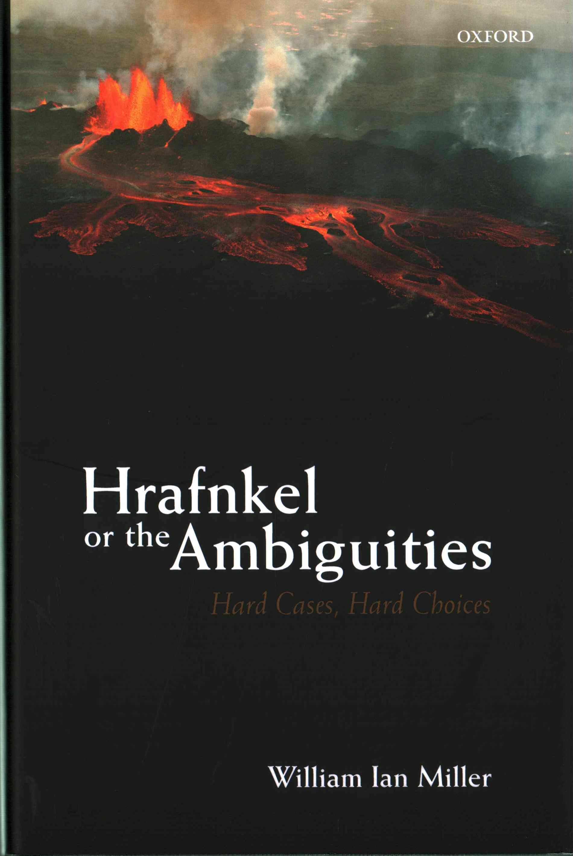 Hrafnkel or the Ambiguities