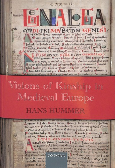 Visions of Kinship in Medieval Europe