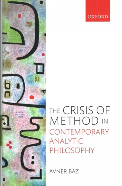 Crisis of Method in Contemporary Analytic Philosophy